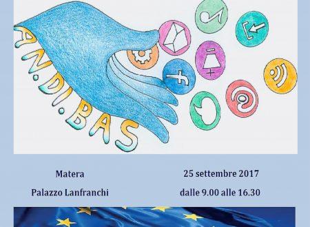 Conferenza finale progetto Erasmus Plus – AN.DI.BAS – Matera, 25 settembre 2017