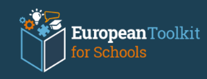 European Toolkit for Schools – Il kit europeo di strumenti per le scuole